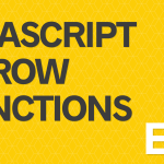 Sự khác biệt giữa Arrow Function và Function thông thường